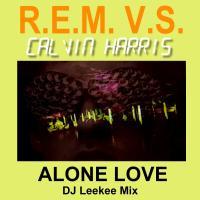 CalvinHarrisVsREM-AloneLove1a