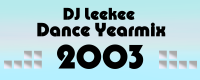 DJ Leekee Dance Yearmix 2003