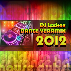 DJ Leekee Dance Yearmix 2012 Front Cover