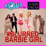 Robin Thicke vs Aqua - blurred barbie girl